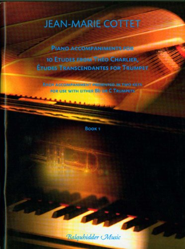 9780825856877: Piano Accompaniments for 10 Etudes from Theo Charlier, Etudes Transcendantes for Trumpet, Book 1
