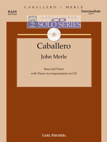 Merle, John - Caballero - Bass and Piano - Book/CD set