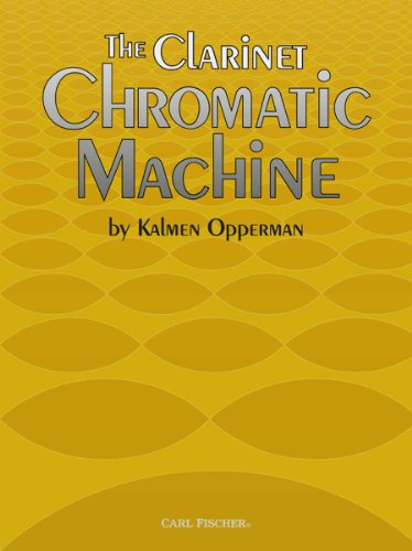9780825860072: Opperman Clarinet Chromatic Machine