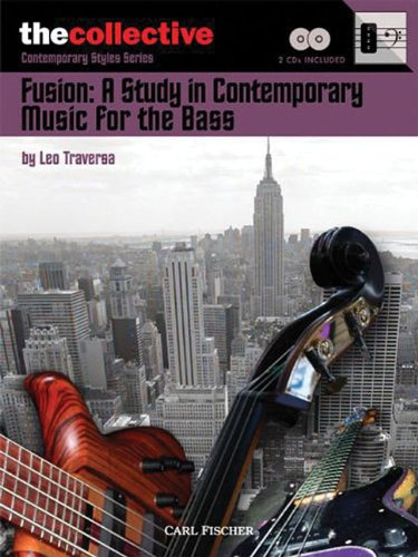9780825862663: FUSION: A STUDY ON CONTEMPORARY MUSIC FOR THE BASS BOOK/CD COLLECTIVE BOOKS (Collective: Contemporary Styles)