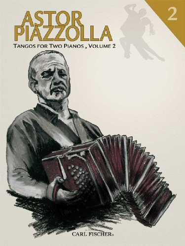 PL128 - Astor Piazzolla Tangos for Two Pianos - Vol. 2: Astor Piazzolla
