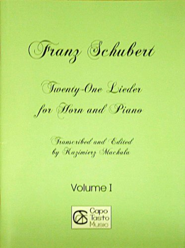 9780825865169: Twenty-One Lieder For Horn And Piano - Vol. I
