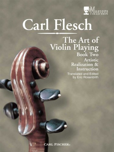 9780825865909: The Art of Playing Violin: Artistic Realization and Instruction, Book 2