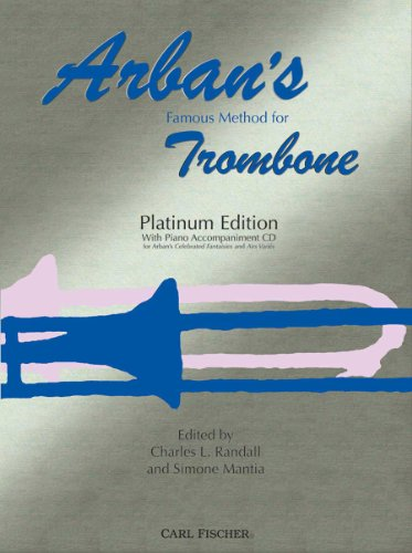9780825868283: O23PE - Arban's Famous Method for Trombone: Platinum Edition