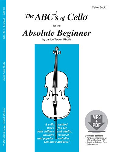 9780825871269: The ABCs of Cello for the Absolute Beginner, Book 1 (Book & CD)