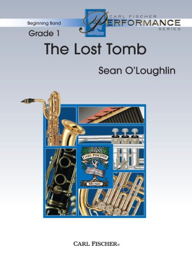 9780825873744: The Lost Tomb, Beginning Band - full score