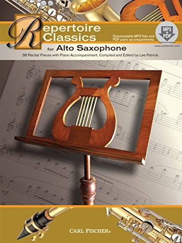 Repertoire Classics for Alto Saxophone: Compiled and edited by Lee Patrick