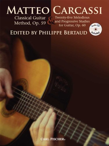 9780825882890: GT216 - Carcassi Classical Guitar Method, Op. 59 & Twenty-five Melodious and Progressive Studies (Revised book/CD edition, 2011)
