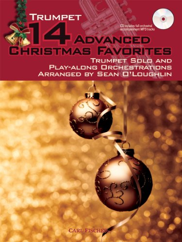 9780825890406: 14 Advanced Christmas Favorites: Trumpet Solo and Play-Along Orchestrations Arranged by Sean O'Loughlin (for Trumpet)