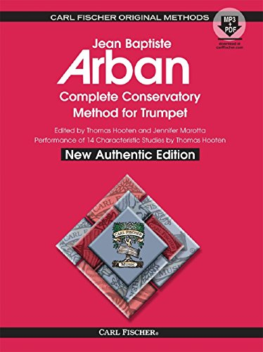 9780825893148: O21X - Arban Complete Conservatory Method for Trumpet (New Authentic Edition with Accompaniment and Performance tracks)