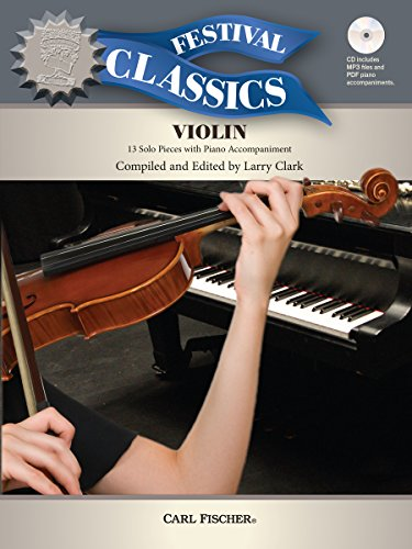 BF104 - Festival Classics for Violin: 13 Solo Pieces with Piano Accompaniment: Compiled and Edited ...