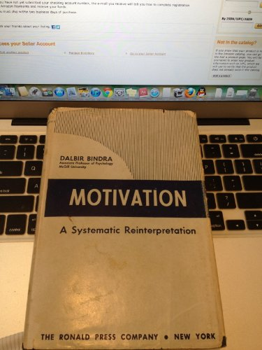 Motivation: A Systematic Reinterpretation: Bindra, Dalbir