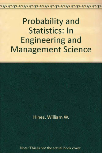 9780826041456: Probability and Statistics: In Engineering and Management Science