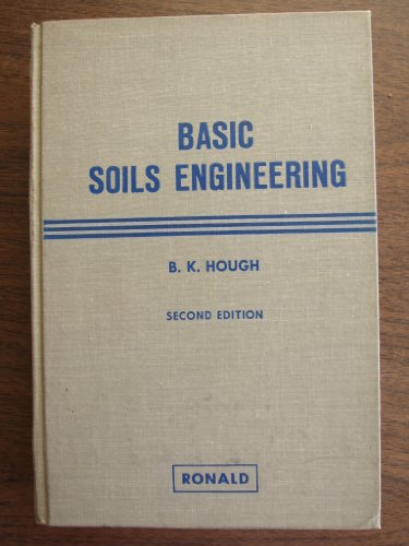 9780826044457: Basic Soils Engineering