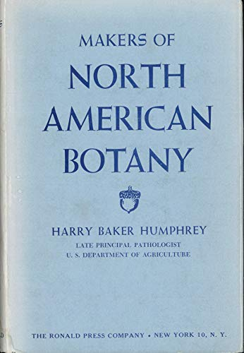 Makers of North American botany: Humphrey, H. B.