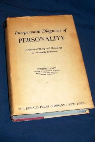 Interpersonal diagnosis of personality : a functional: Leary, Timothy