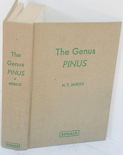 The Genus Pinus: N.T. Mirov