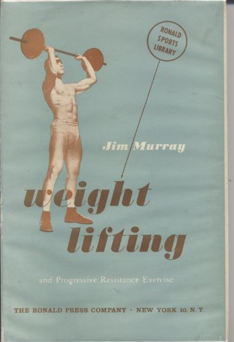 9780826065605: Weight Lifting and Progressive Resistance Exercises