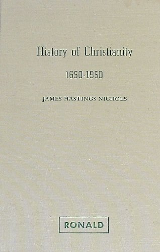 History of Christianity, 1650-1950 : Secularization of: James H. Nichols