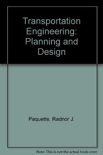 9780826069658: Transportation Engineering: Planning and Design