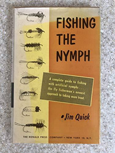Fishing the Nymph: Jim Quick