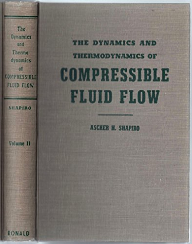 9780826080752: The Dynamics and Thermodynamics of Compressible Fluid Flow, Vol. 2