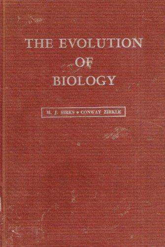 Evolution of Biology: Sirks, M. J.;