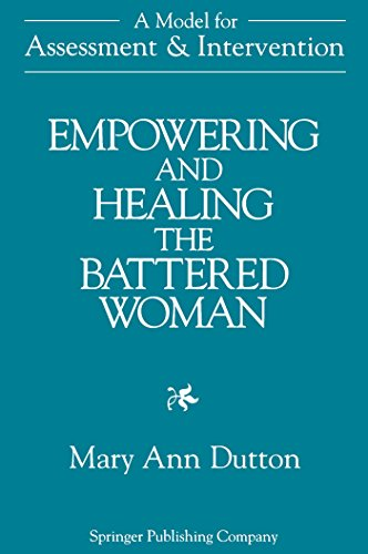 9780826100887: Empowering and Healing the Battered Woman: A Model for Assessment and Intervention