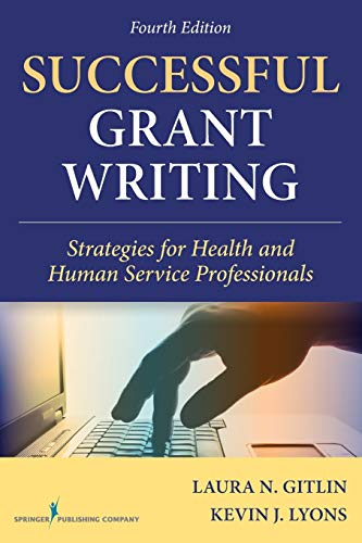 9780826100900: Successful Grant Writing, 4th Edition: Strategies for Health and Human Service Professionals (Gitlin, Successful Grant Writing)