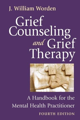9780826101204: Grief Counseling and Grief Therapy, Fourth Edition: A Handbook for the Mental Health Practitioner