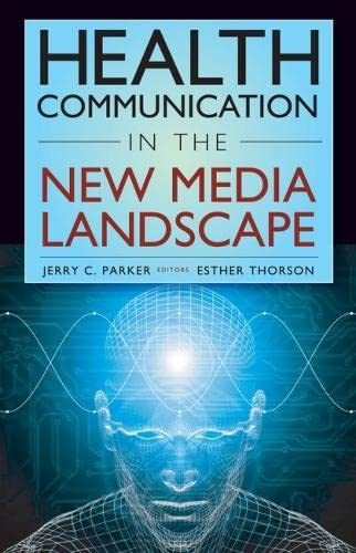 9780826101228: Health Communication in the New Media Landscape