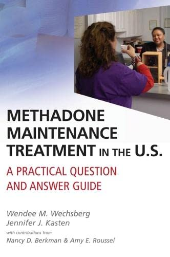 9780826101303: Methadone Maintenance Treatment in the U.S.: A Practical Question and Answer Guide