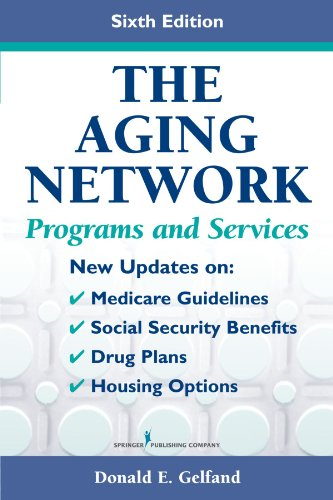 9780826102065: The Aging Network: Programs and Services, Sixth Edition