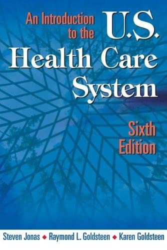 9780826102140: An Introduction to the U.S. Health Care System