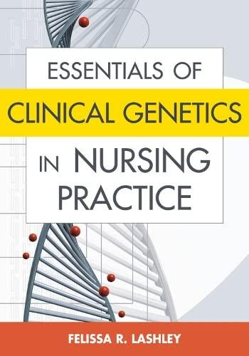 9780826102225: Essentials of Clinical Genetics in Nursing Practice