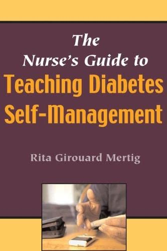 9780826102256: The Nurse's Guide To Teaching Diabetes Self-Management