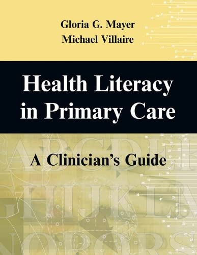 9780826102294: Health Literacy in Primary Care: A Clinician's Guide
