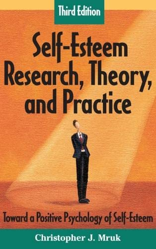 9780826102317: Self-Esteem Research, Theory, and Practice: Toward a Positive Psychology of Self-Esteem, Third Edition