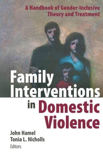 9780826102454: Family Interventions in Domestic Violence: A Handbook of Gender-inclusive Theory and Treatment