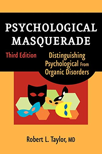 9780826102478: Psychological Masquerade: Distinguishing Psychological from Organic Disorders, 3rd Edition
