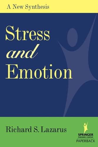 9780826102614: Stress and Emotion: A New Synthesis