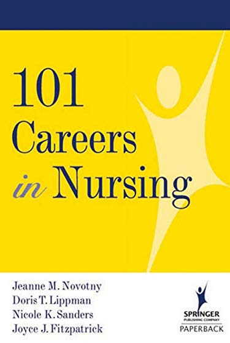 9780826102713: 101 Careers in Nursing