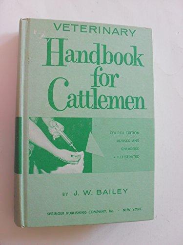 9780826102843: Veterinary handbook for cattlemen,