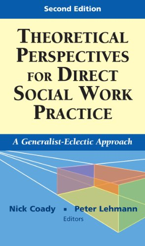 9780826102867: Theoretical Perspectives for Direct Social Work Practice: A Generalist-Eclectic Approach, Second Edition (Springer Series on Social Work)