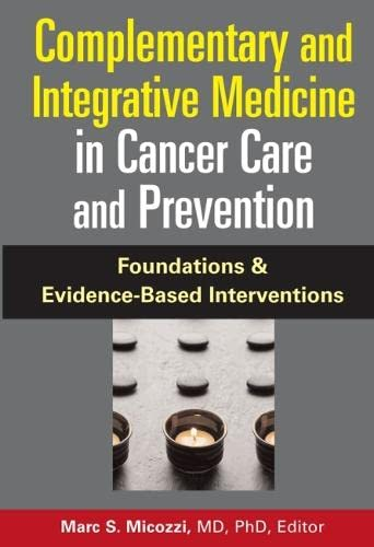 9780826103055: Complementary and Integrative Medicine in Cancer Care and Prevention