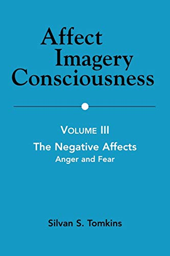 9780826104441: Affect Imagery Consciousness: Volume III: The Negative Affects: Anger and Fear: 3
