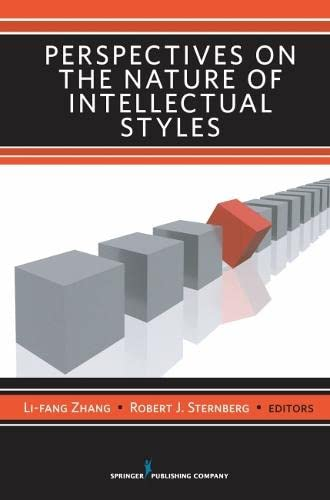 Perspectives on the Nature of Intellectual Styles: Dr. Li-Fang Zhang