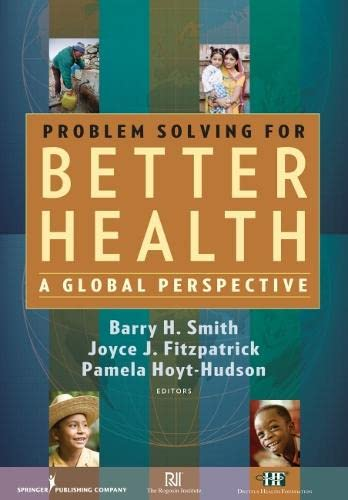 9780826104687: Problem Solving for Better Health: A Global Perspective