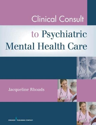 9780826105011: Clinical Consult to Psychiatric Mental Health Care