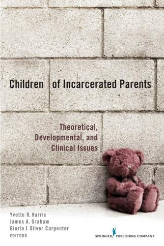 9780826105134: Children of Incarcerated Parents: Theoretical Developmental and Clinical Issues